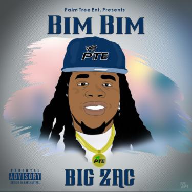 Bim Bim - Big Zac